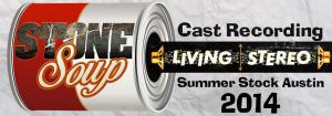 "Cast Recording released – ""Stone Soup"" SSA 2014"