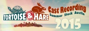 "Cast Recording Released – ""Tortoise & Hare"" SSA 2015"